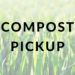 Last Day for Compost Pickup