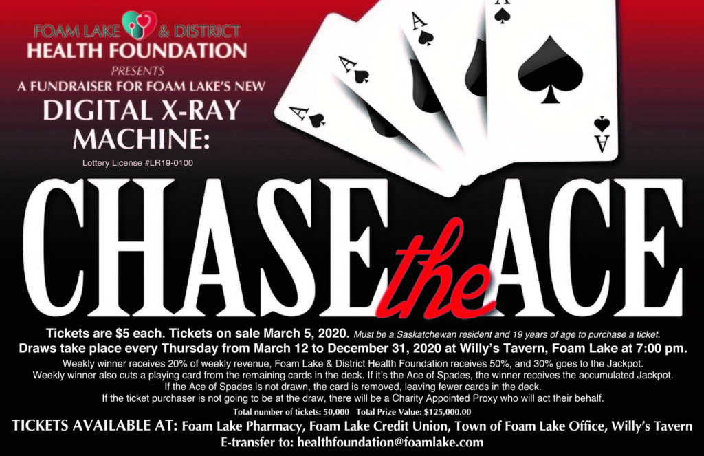 Chase the Ace Weekly Draw @ Foam Lake & District Health Foundation Facebook page
